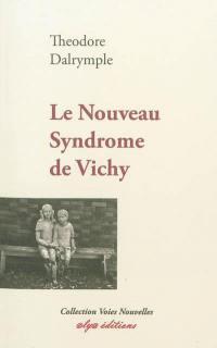 Le nouveau syndrome de Vichy
