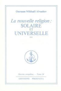 Oeuvres complètes. Volume 24, La nouvelle religion
