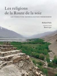 Les religions de la Route de la soie