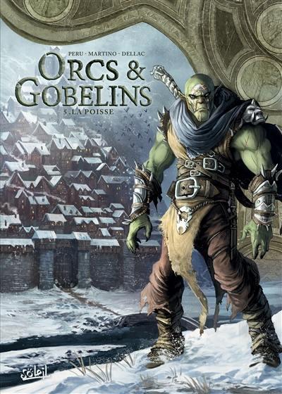Orcs & gobelins. Volume 5, La Poisse
