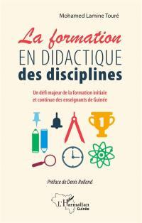 La formation en didactique des disciplines