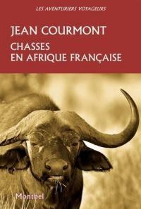 Chasses en Afrique française