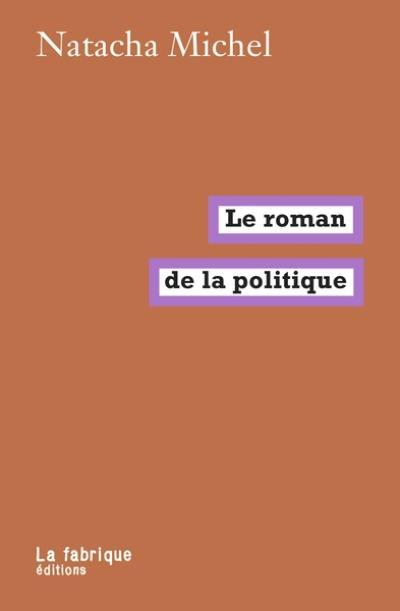Le roman de la politique