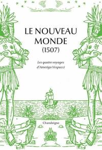 Le Nouveau Monde (1507)