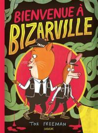 Bienvenue à Bizarville