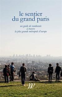 Le sentier du Grand Paris