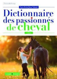 Le dictionnaire des passionnés de cheval