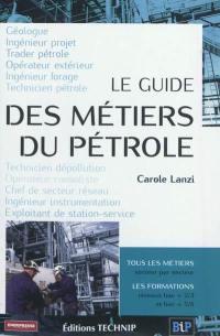 Le guide des métiers du pétrole
