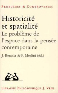Historicité et spatialité