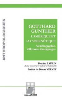 Gotthard Günther, l'Amérique et la cybernétique