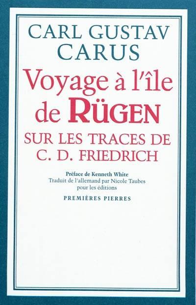 Voyage à l'île de Rügen