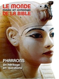 Monde de la Bible (Le). n° 229, Pharaons