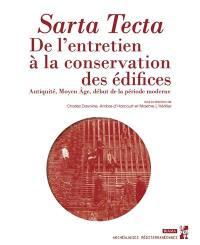 Sarta tecta, de l'entretien à la conservation des édifices