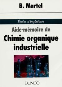 Aide-mémoire de chimie organique industrielle