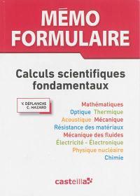 Mémo formulaire : calculs scientifiques fondamentaux