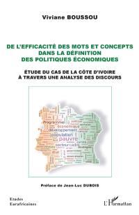 De l'efficacité des mots et concepts dans la définition des politiques économiques