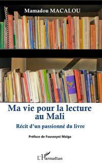 Ma vie pour la lecture au Mali