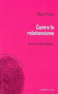 Contre le relationnisme