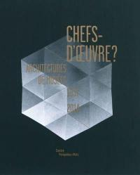 Chefs-d'oeuvre ?