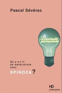 Qu'y a-t-il de matérialiste chez Spinoza ?