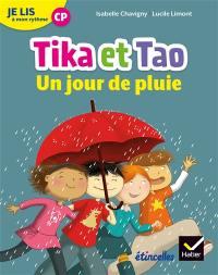 Tika et Tao, Jour de pluie : je lis à mon rythme CP
