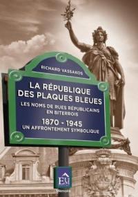 La République des plaques bleues