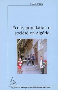 Ecole, population et société en Algérie