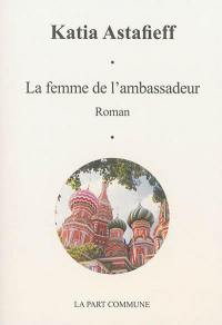 La femme de l'ambassadeur
