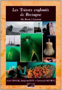 Les trésors engloutis de Bretagne,