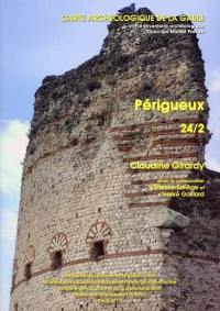 Carte archéologique de la Gaule. Volume 24-2, Périgueux