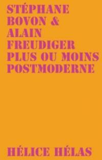 Plus ou moins postmoderne
