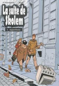 La suite de Skolem. Volume 1, Apparitions