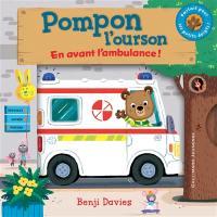Pompon l'ourson, En avant l'ambulance !