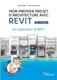 Mon premier projet d'architecture avec Revit en 7 étapes