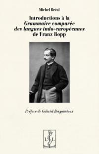 Introductions à la Grammaire comparée des langues indo-européennes de Franz Bopp