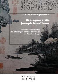 Dialogue with Joseph Needham
