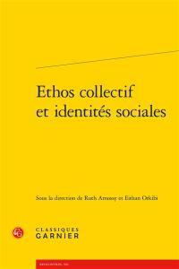 Ethos collectif et identités sociales