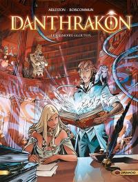 Danthrakon. Volume 1, Le grimoire glouton