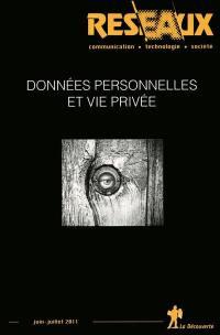 Réseaux, n° 167. Données personnelles et vie privée