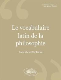 Le vocabulaire latin de la philosophie