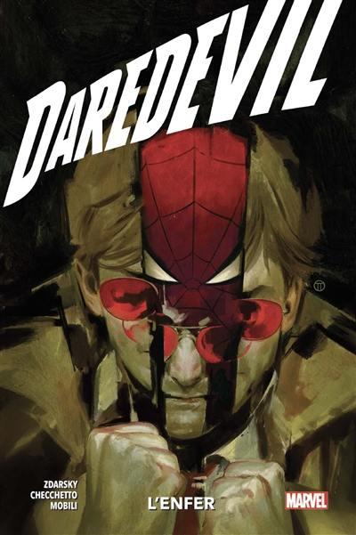 Daredevil. Volume 3, L'enfer