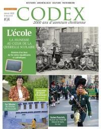 Codex : 2.000 ans d'aventure chrétienne. n° 14, L'école