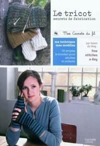 Le tricot, secrets de fabrication