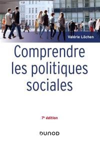 Comprendre les politiques sociales