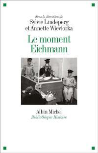 Le moment Eichmann