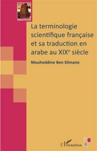 La terminologie scientifique française et sa traduction en arabe au XIXe siècle