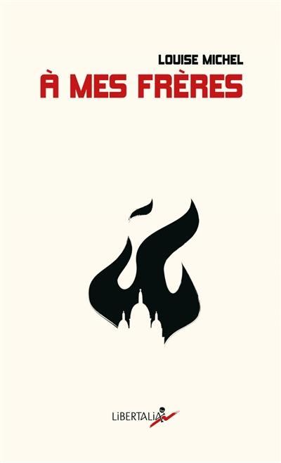 A mes frères : anthologie de textes poétiques et politiques