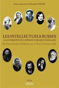 Les intellectuels russes à la conquête de l'opinion publique française