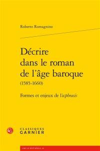 Décrire dans le roman de l'âge baroque (1585-1660)