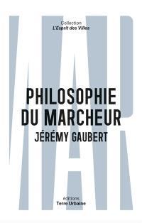 Philosophie du marcheur : essai sur la marchabilité en ville